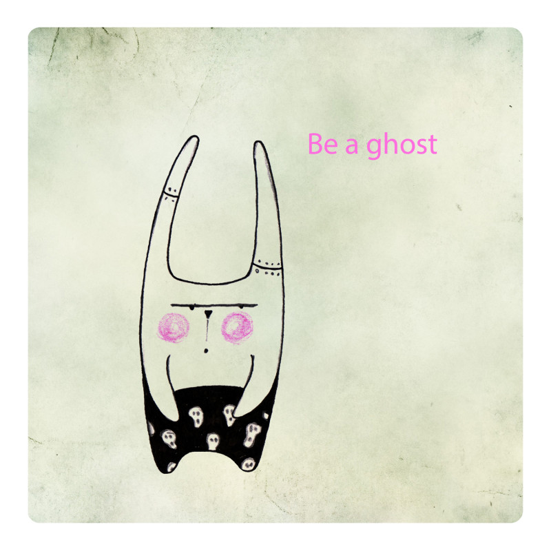 Be A Ghost